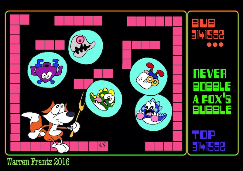 """BUBBLE'S BOBBLE""  A BUBBLE FOX GUEST COMIC BY WARREN FRANTZ"